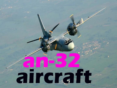 an-32 aircraft missing