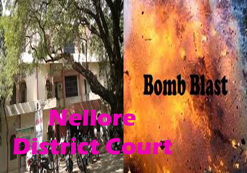 nellore district court outside bomb blast