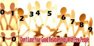 Don't Lose Your Good Relationships With Few People