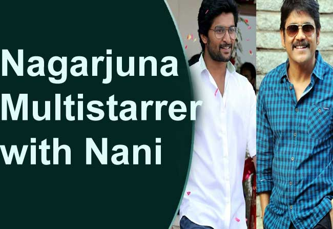 Nagarjuna Multistarrer With Nani