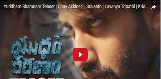 Naga Chatanya Yuddham Sharanam Movie Teaser Released