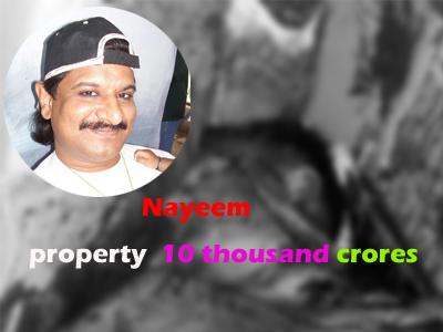 nayeem property 10 thousand crores