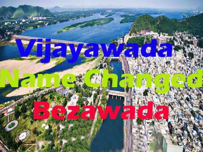 vijayawada name changed bezawada