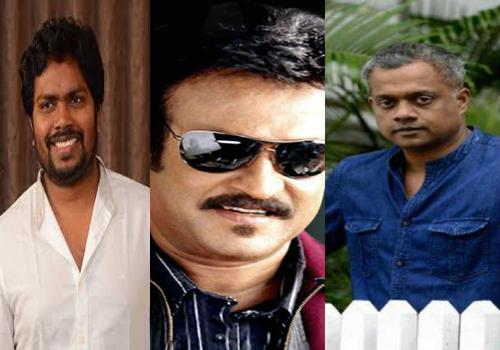 rajini next film director ranjith and gautham menon