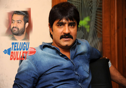 hero srikanth appreciated ntr