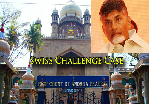 high court shocked babu about swiss challenge case