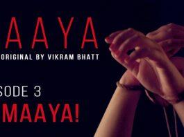 maaya web series episode 3