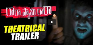 Rara Swamy Rara Theatrical Trailer