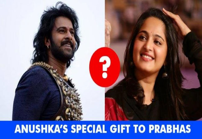 Anushka Expensive Gift on Prabhas Birthday
