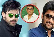 Dil Raju Pinned Heavy Hopes On Nani & Varun