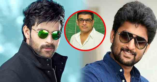 Dil Raju Pinned Heavy Hopes On Nani & Varun