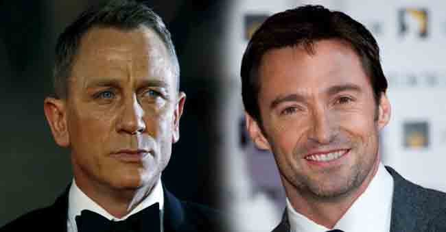Hugh Jackman  Rejects the role in James Bond