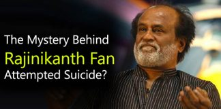 The Mystery Behind Rajinikanth Fan Attempted Suicide