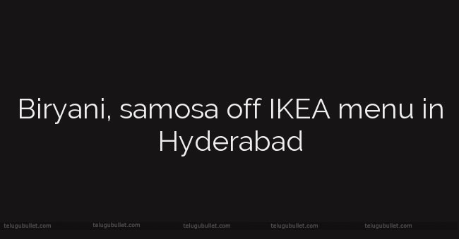 IKEA-stopped-sales-of-Samosa-and-Biryani