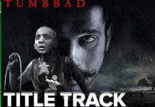 Tumbbad Title Track Released