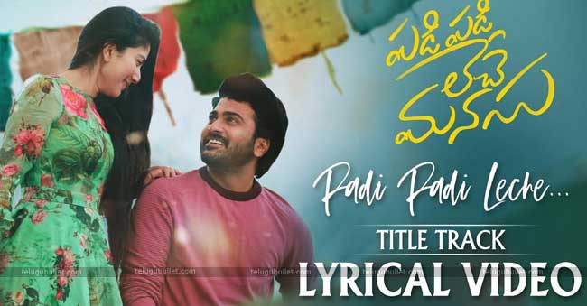 Padi Padi Leche Manasu Title Song Lyrical Video: Soothing Melody