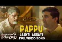 Pappu Laanti Abbayi Full Video Song
