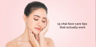 15 vital face care tips that actually work