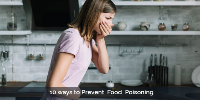 10 ways to prevent food poisoning